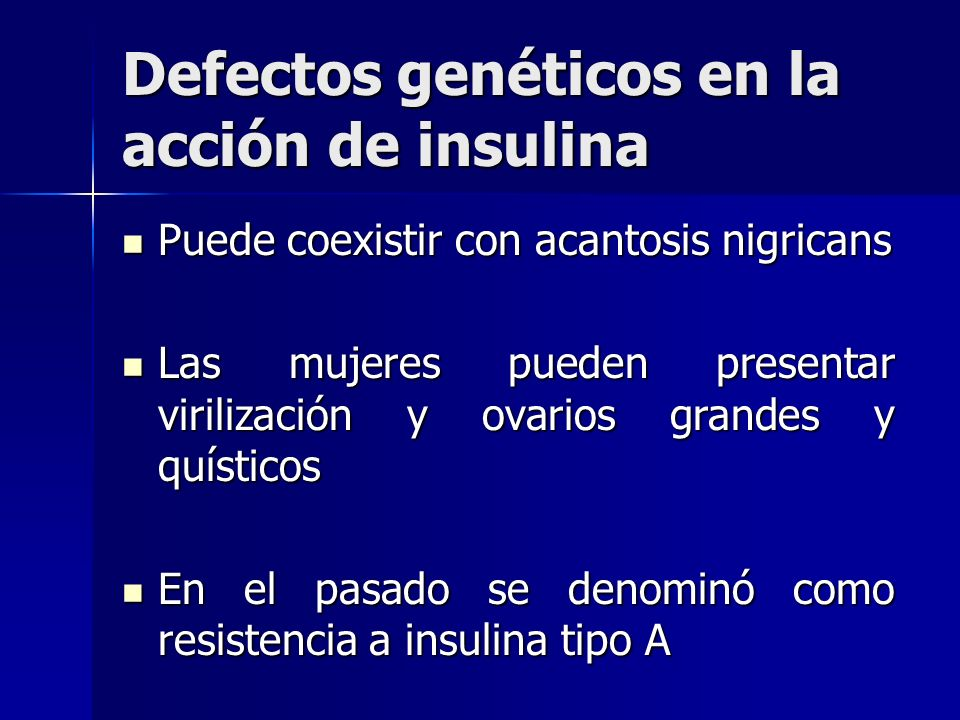 Defectos genéticos en la acción de insulina
