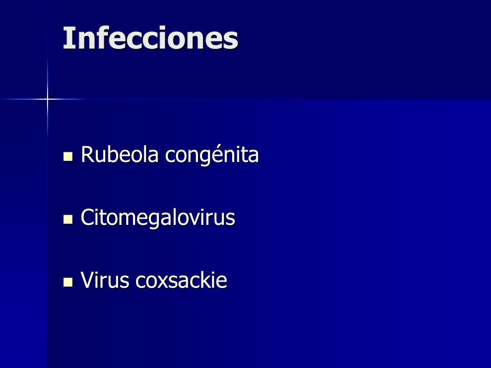 Infecciones Rubeola congénita Citomegalovirus Virus coxsackie