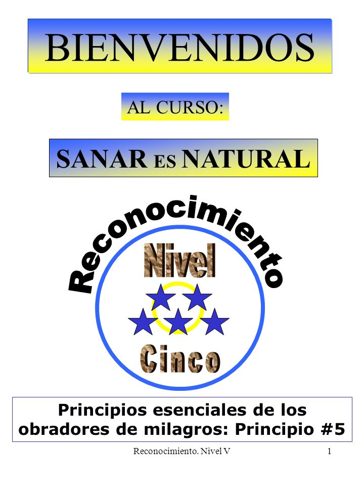 Principios esenciales de los obradores de milagros: Principio #5
