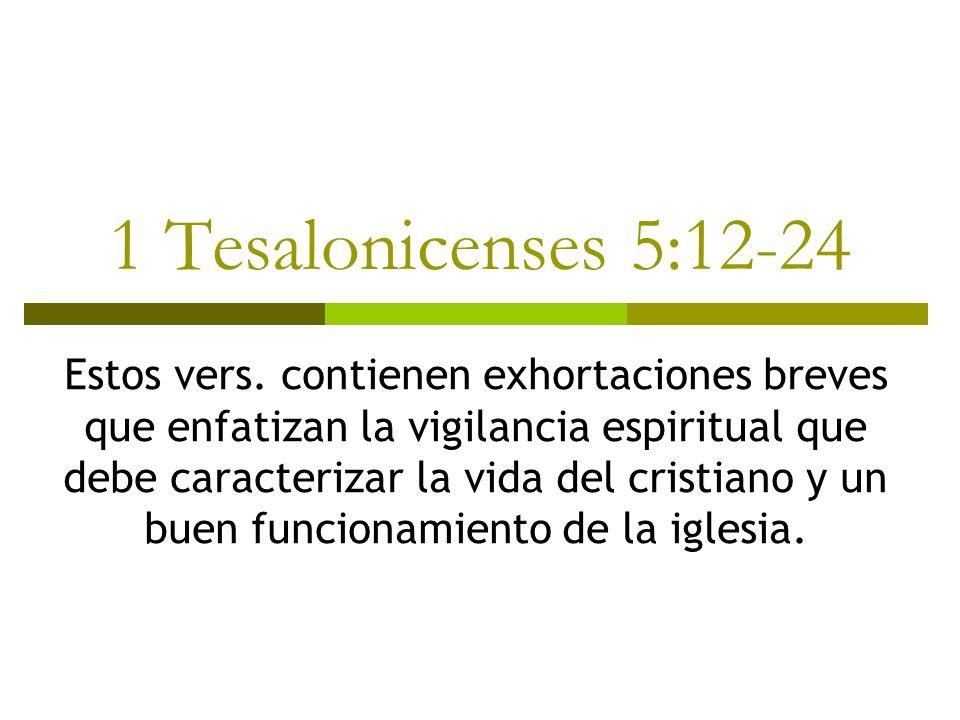 1 Tesalonicenses 5:12-24