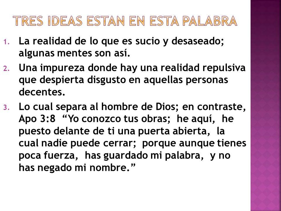 TRES IDEAS ESTAN EN ESTA PALABRA