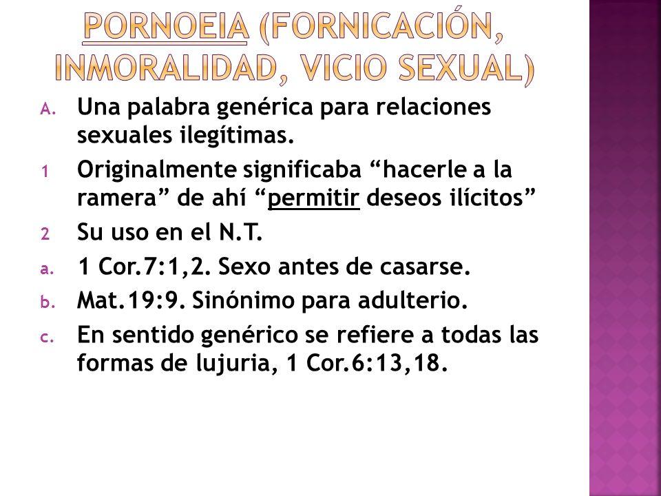 Pornoeia (fornicación, inmoralidad, vicio sexual)