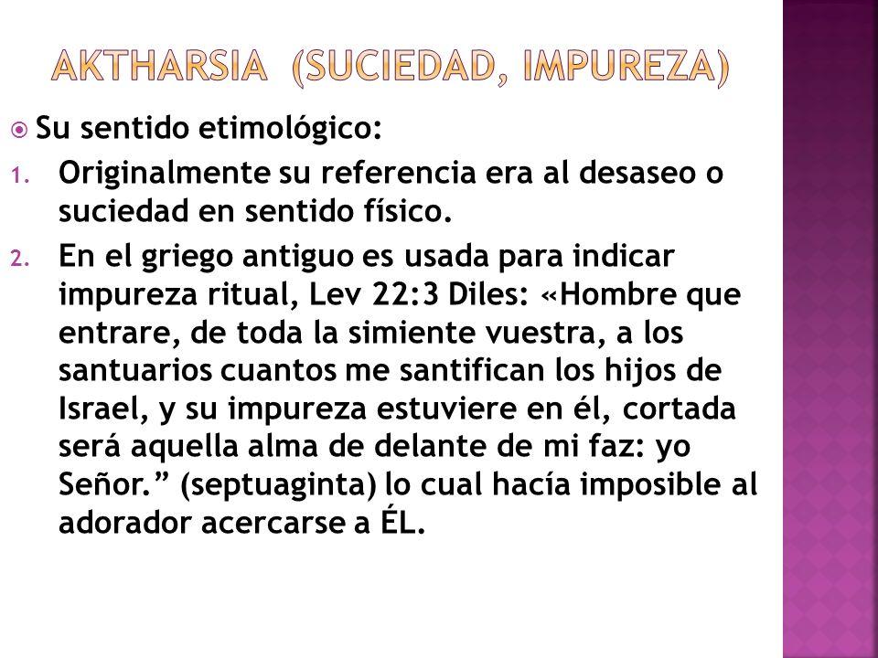 Aktharsia (suciedad, impureza)