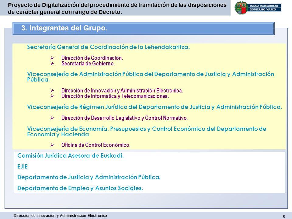 3. Integrantes del Grupo. Secretaría General de Coordinación de la Lehendakaritza. Dirección de Coordinación.