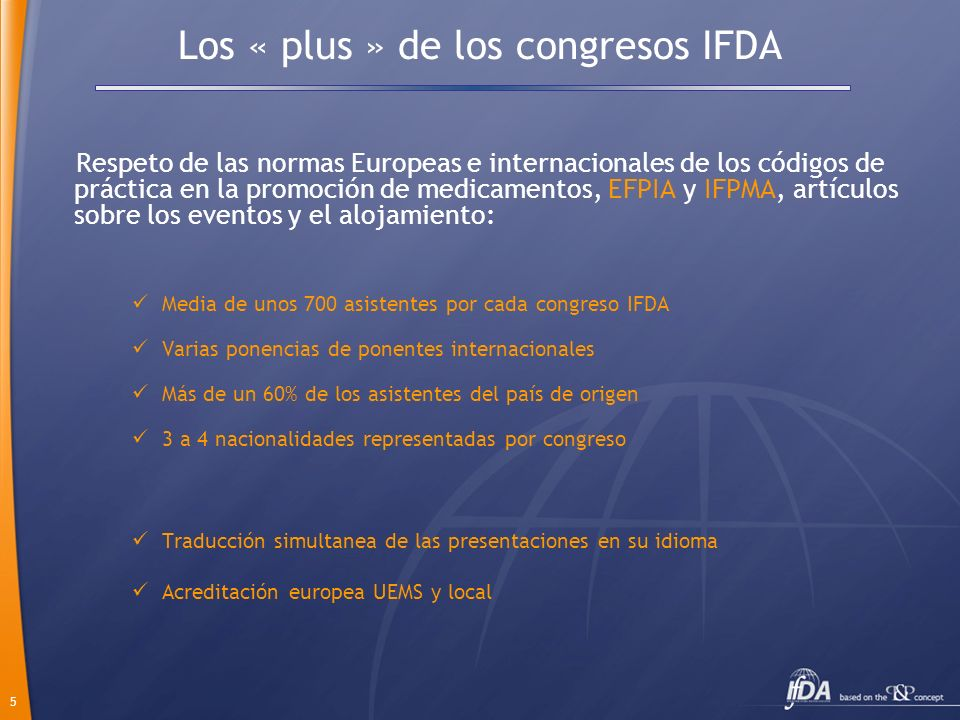 Los « plus » de los congresos IFDA