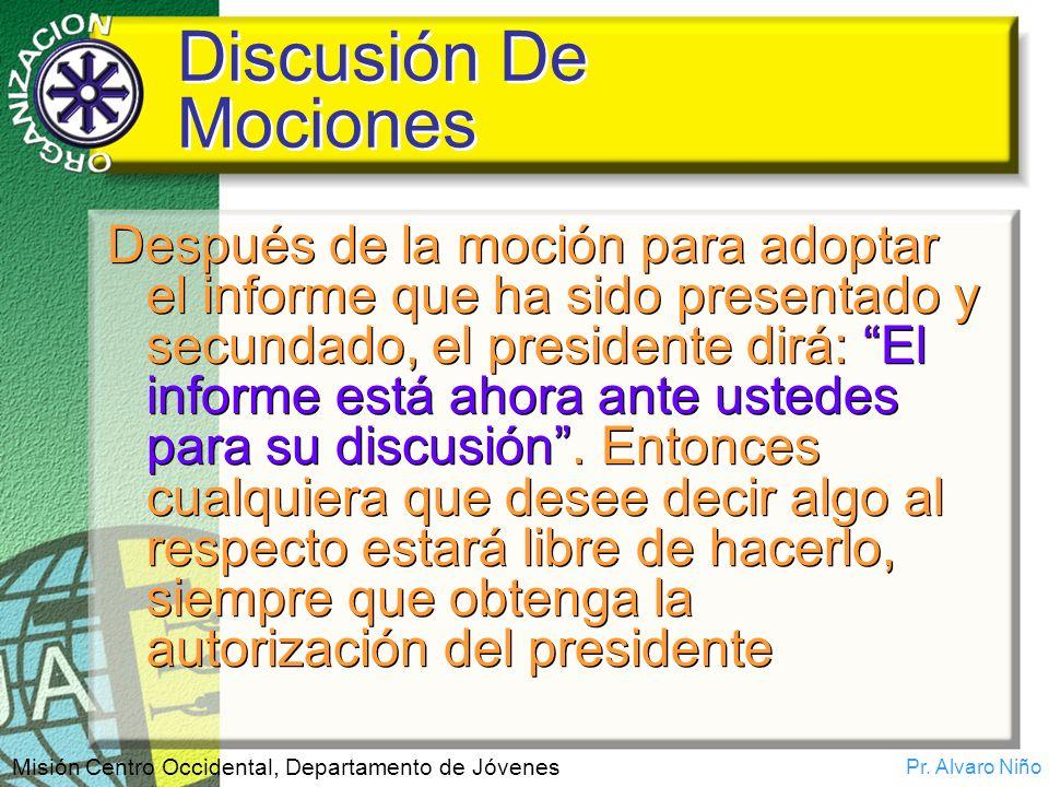 Discusión De Mociones