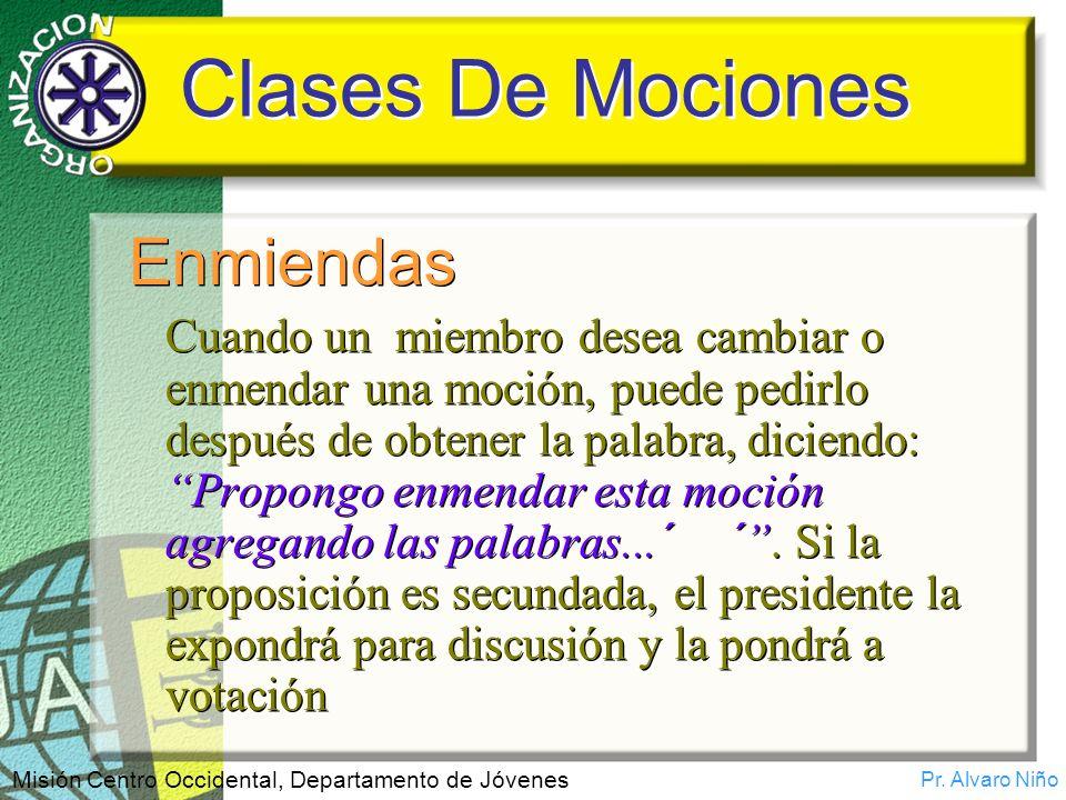 Clases De Mociones Enmiendas