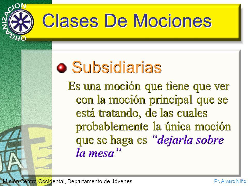 Clases De Mociones Subsidiarias