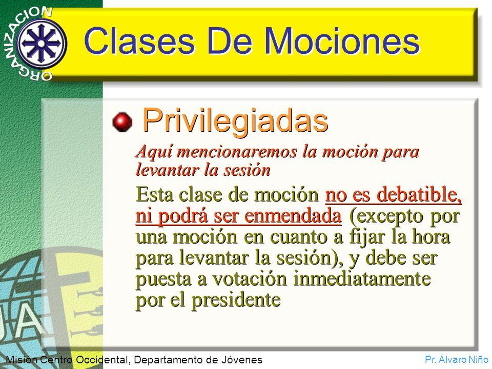 Clases De Mociones Privilegiadas