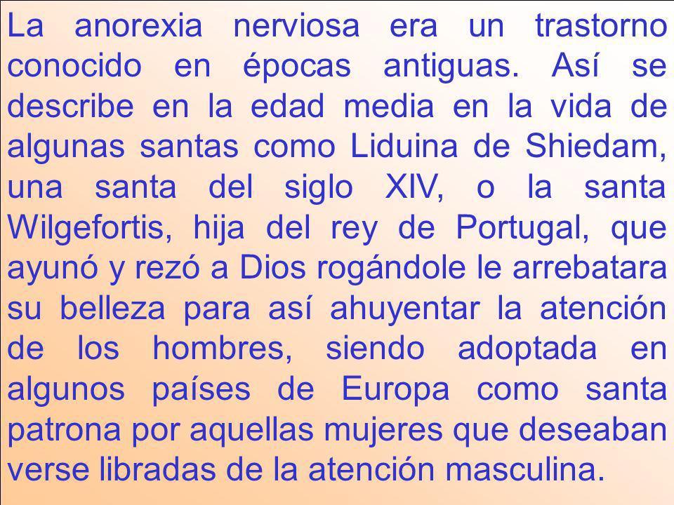 La anorexia nerviosa era un trastorno conocido en épocas antiguas