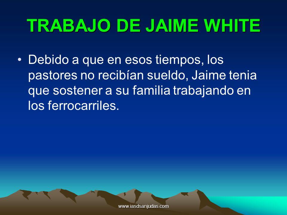 TRABAJO DE JAIME WHITE