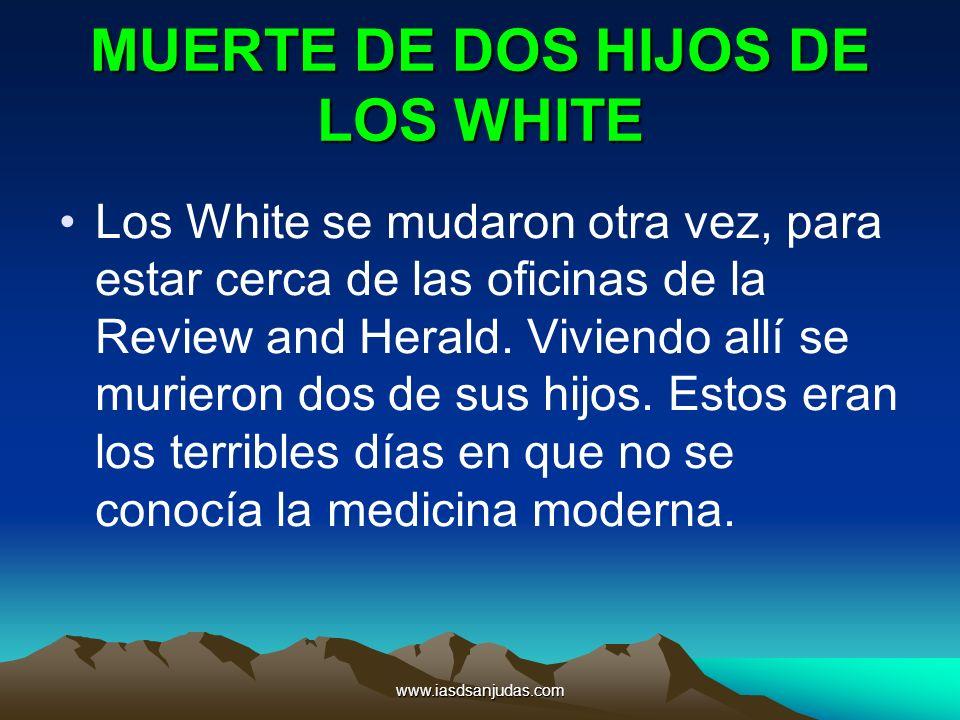 MUERTE DE DOS HIJOS DE LOS WHITE