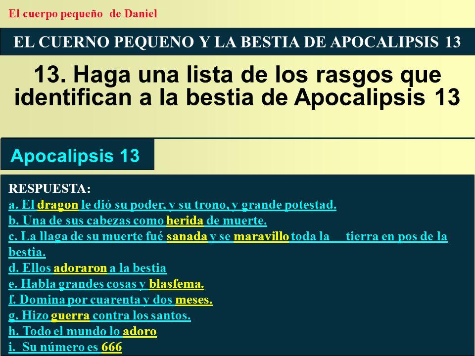 EL CUERNO PEQUENO Y LA BESTIA DE APOCALIPSIS 13