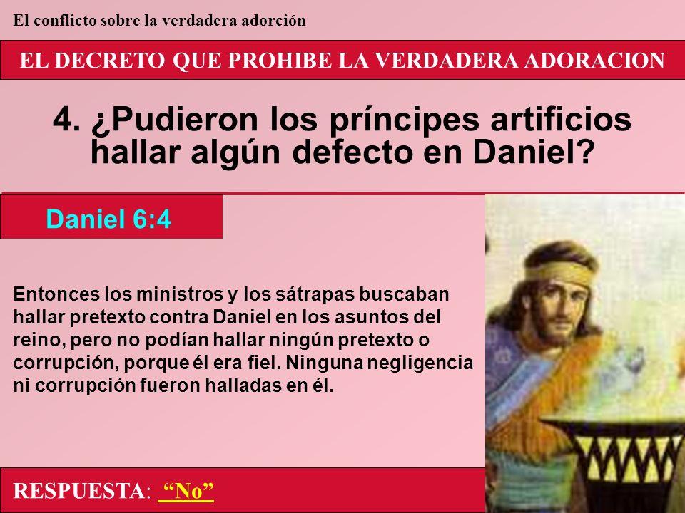 4. ¿Pudieron los príncipes artificios hallar algún defecto en Daniel