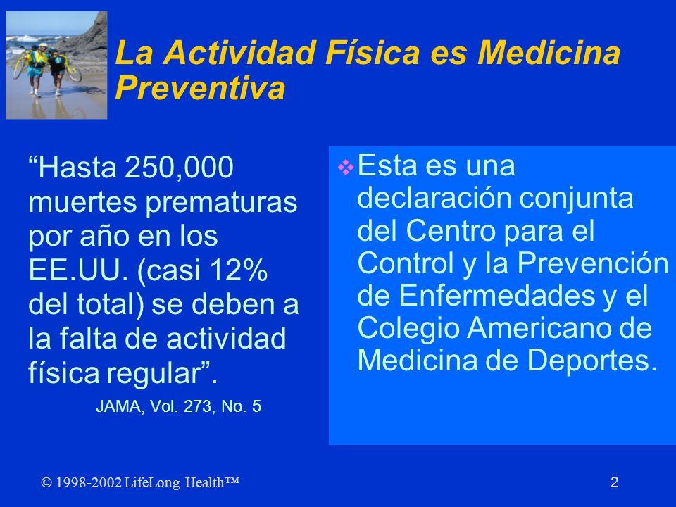 La Actividad Física es Medicina Preventiva