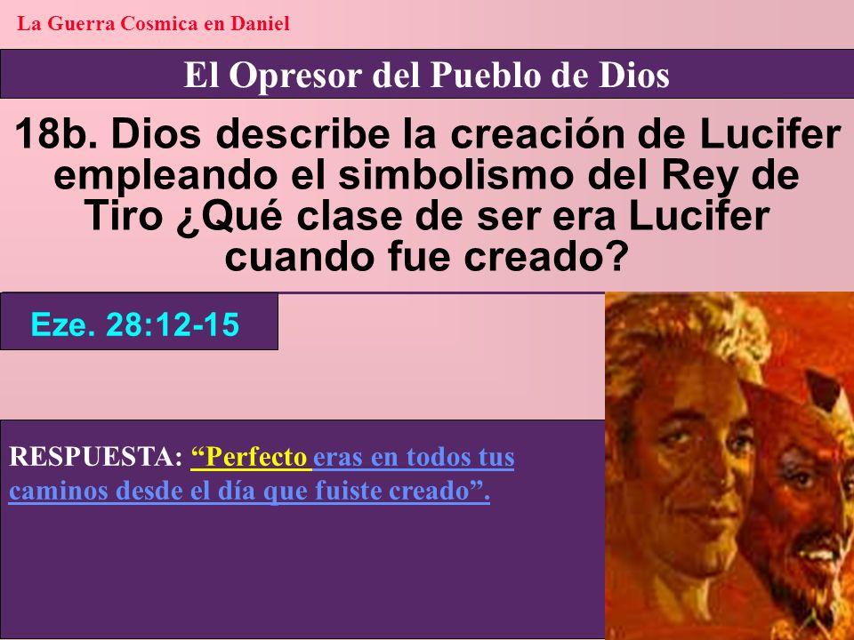 La Guerra Cosmica en Daniel El Opresor del Pueblo de Dios
