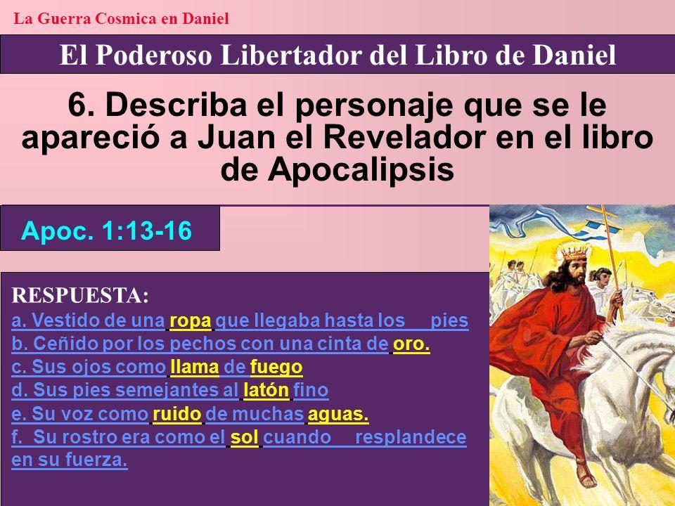 La Guerra Cosmica en Daniel El Poderoso Libertador del Libro de Daniel