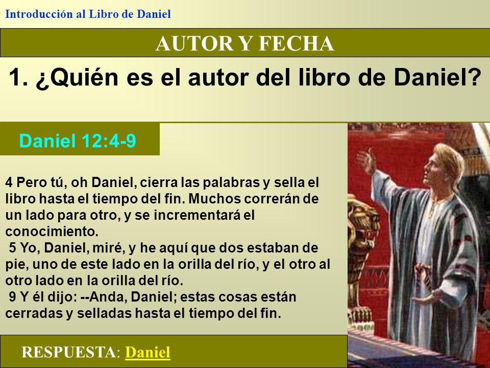 1. ¿Quién es el autor del libro de Daniel