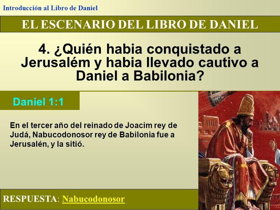 Introducción al Libro de Daniel EL ESCENARIO DEL LIBRO DE DANIEL