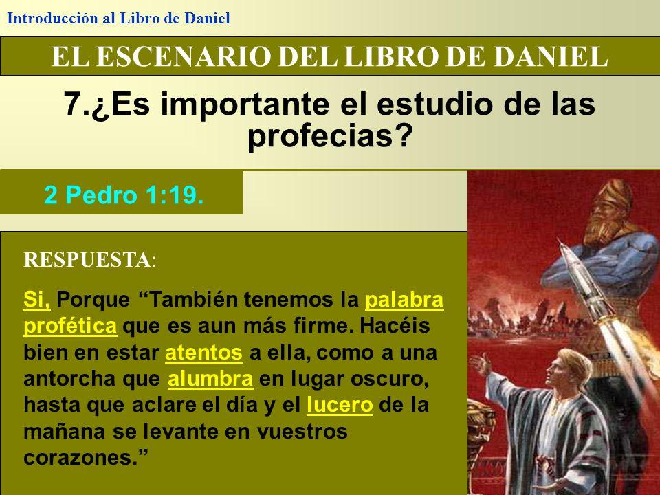 7.¿Es importante el estudio de las profecias