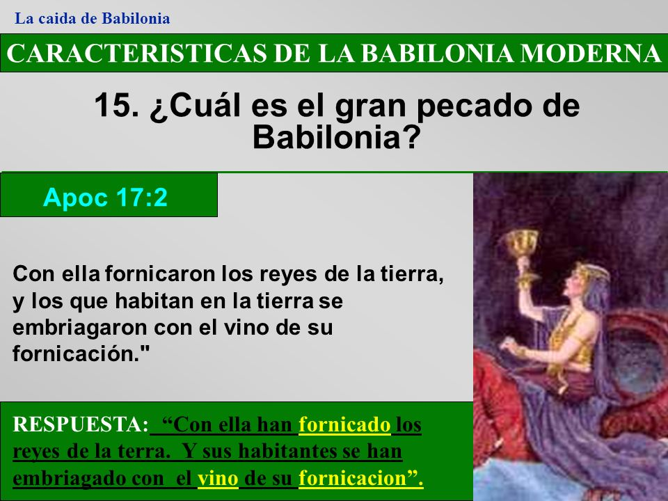 15. ¿Cuál es el gran pecado de Babilonia
