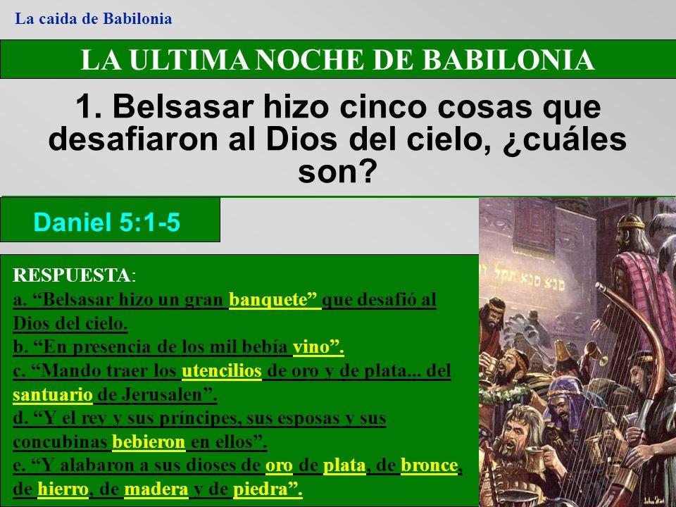 LA ULTIMA NOCHE DE BABILONIA