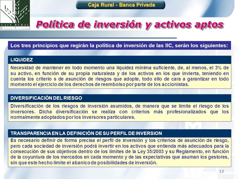 Caja Rural - Banca Privada Política de inversión y activos aptos
