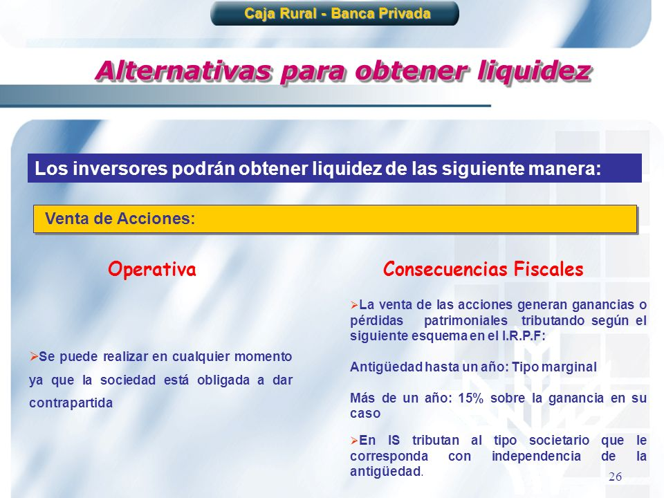 Caja Rural - Banca Privada Alternativas para obtener liquidez