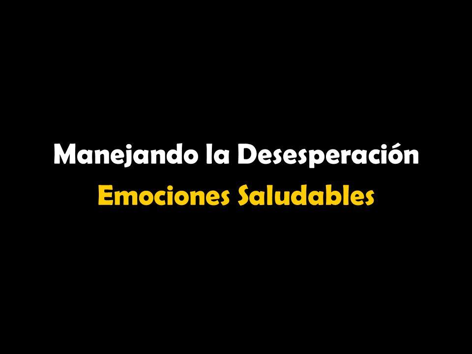 Manejando la Desesperación