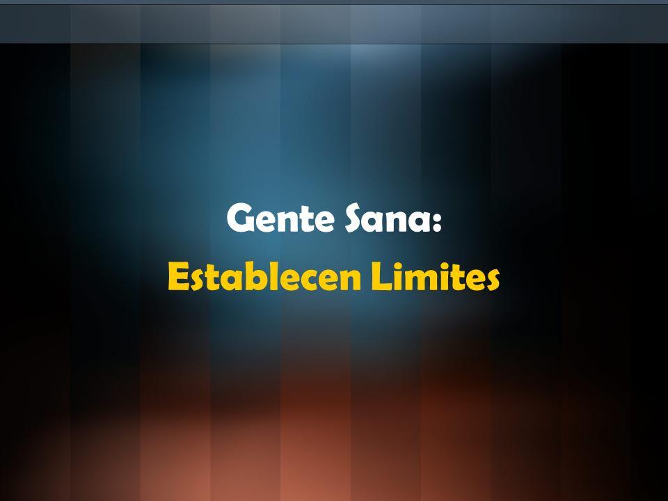 Gente Sana: Establecen Limites