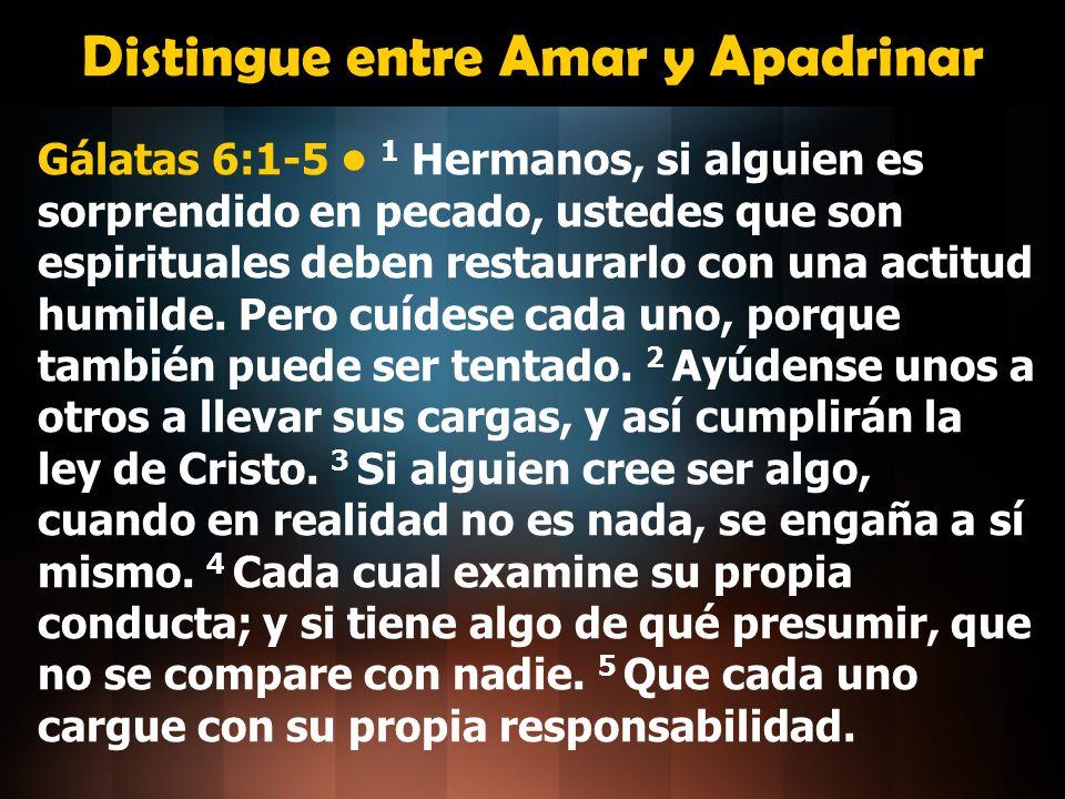 Distingue entre Amar y Apadrinar
