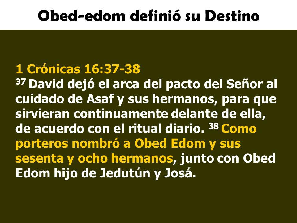 Obed-edom definió su Destino