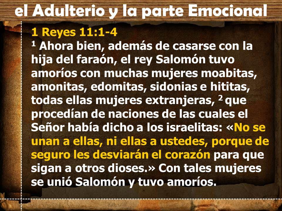 el Adulterio y la parte Emocional