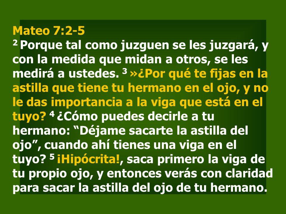 Mateo 7:2-5