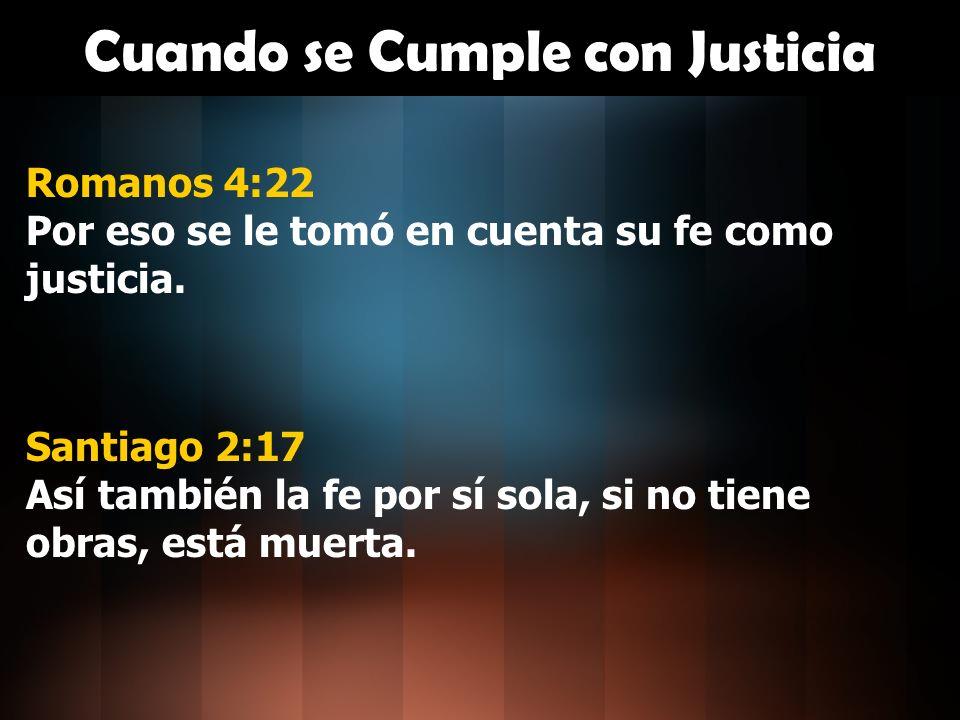 Cuando se Cumple con Justicia