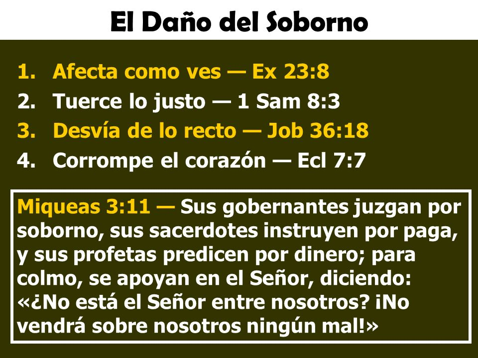 El Daño del Soborno Afecta como ves — Ex 23:8