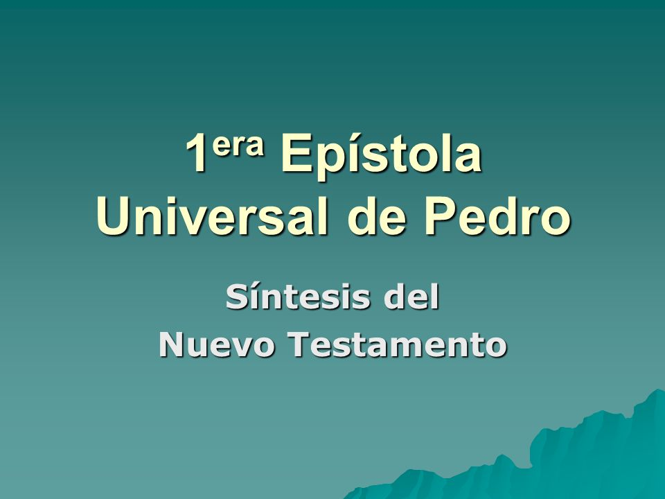 1era Epístola Universal de Pedro