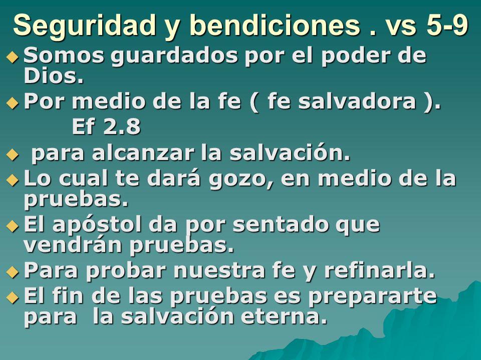 Seguridad y bendiciones . vs 5-9