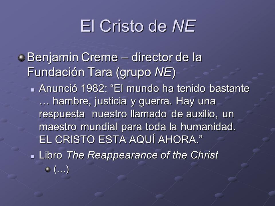 El Cristo de NE Benjamin Creme – director de la Fundación Tara (grupo NE)