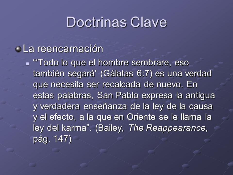 Doctrinas Clave La reencarnación