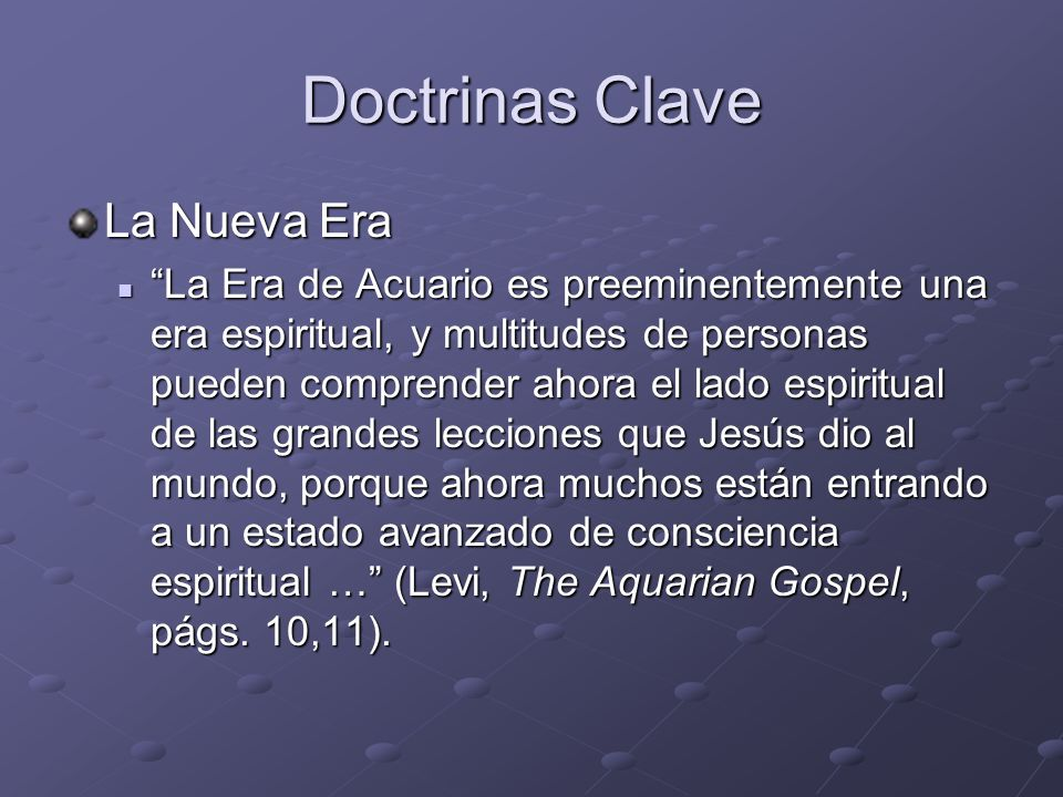 Doctrinas Clave La Nueva Era