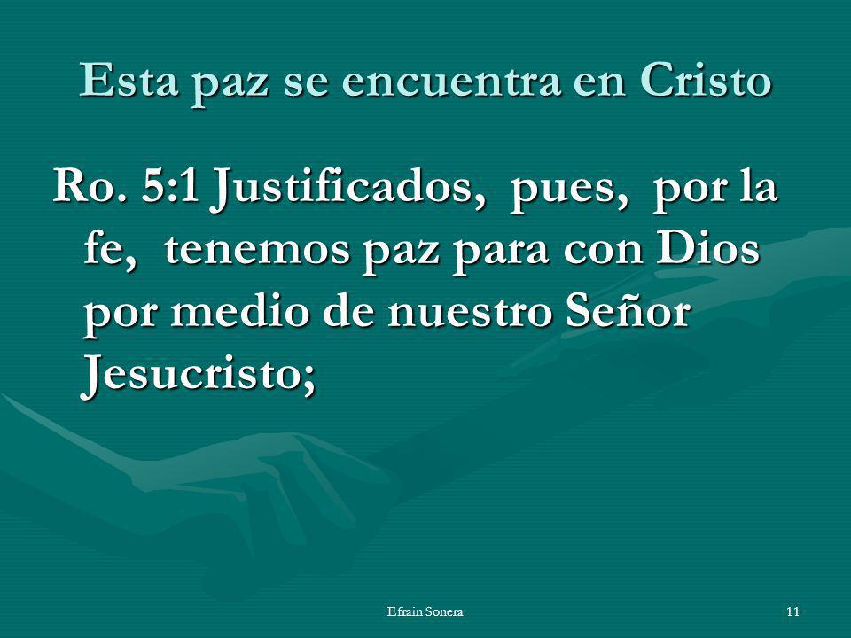 Esta paz se encuentra en Cristo