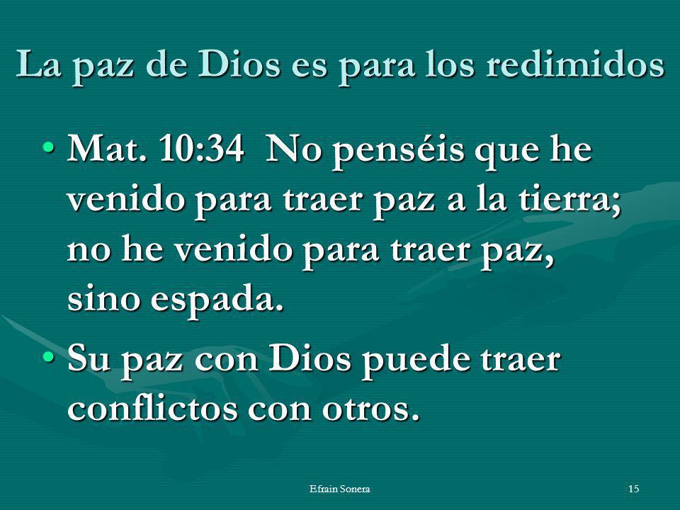 La paz de Dios es para los redimidos