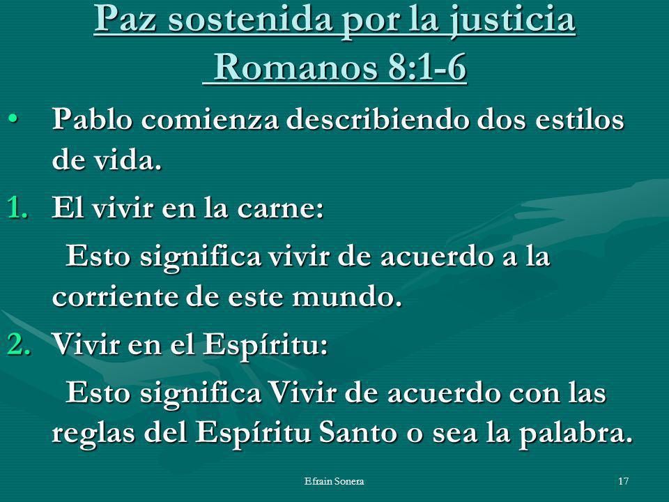 Paz sostenida por la justicia Romanos 8:1-6