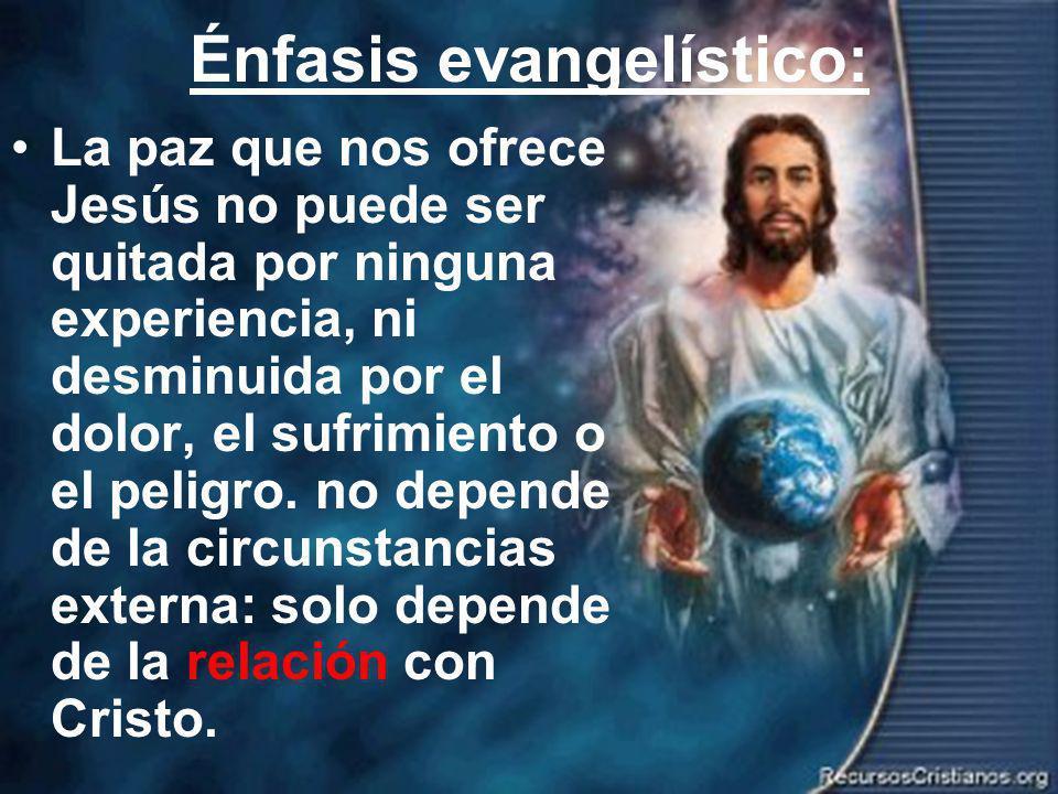 Énfasis evangelístico: