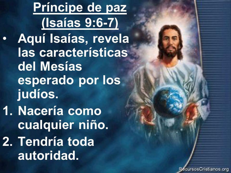 Príncipe de paz (Isaías 9:6-7)