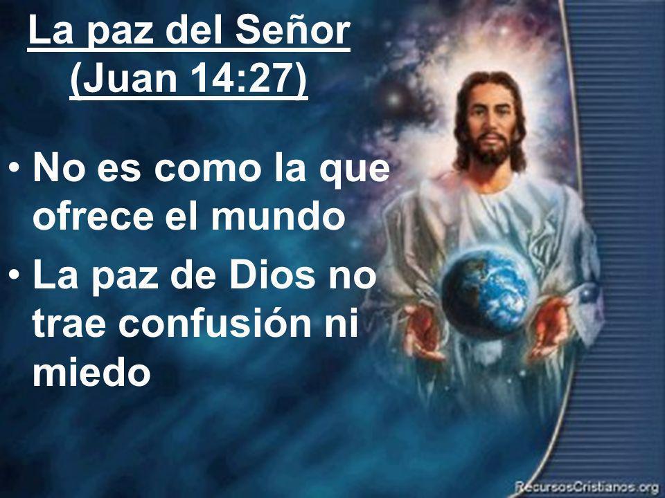 La paz del Señor (Juan 14:27)