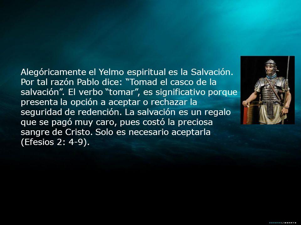 Alegóricamente el Yelmo espiritual es la Salvación
