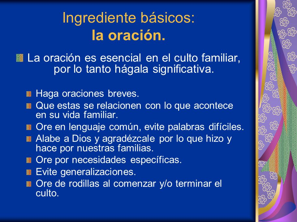 Ingrediente básicos: la oración.