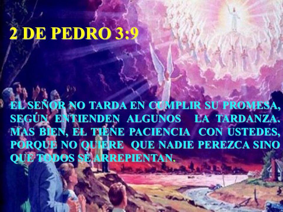 2 DE PEDRO 3:9